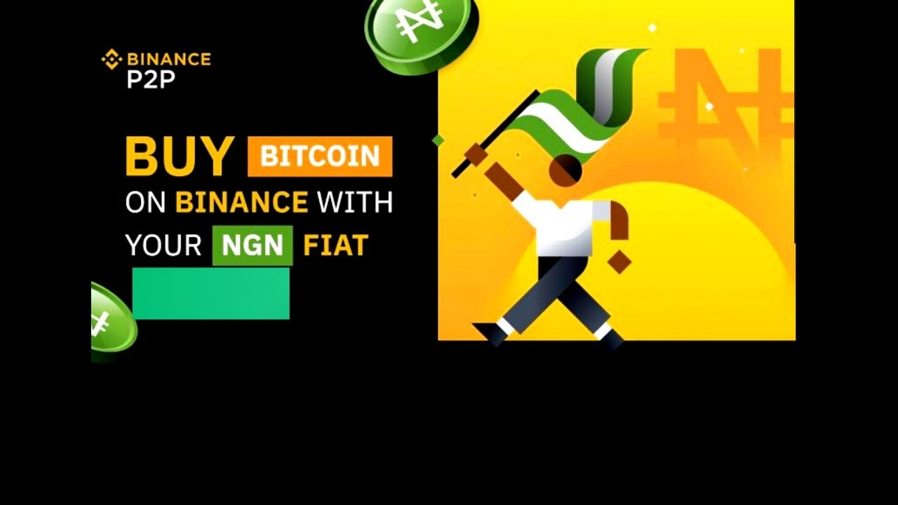 You Can Now Buy Bitcoin in Nigeria via Cash Transfer with Nigerian Naira (NGN) on Binance P2P