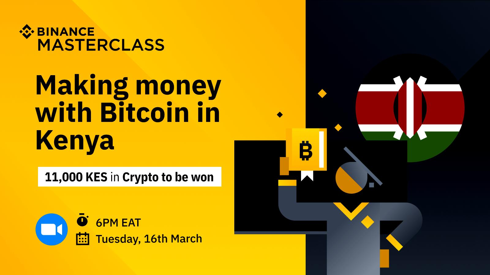 [MASTERCLASS: MARCH 16, 2021] Learn How to Make Money with Bitcoin in Kenya on Binance P2P